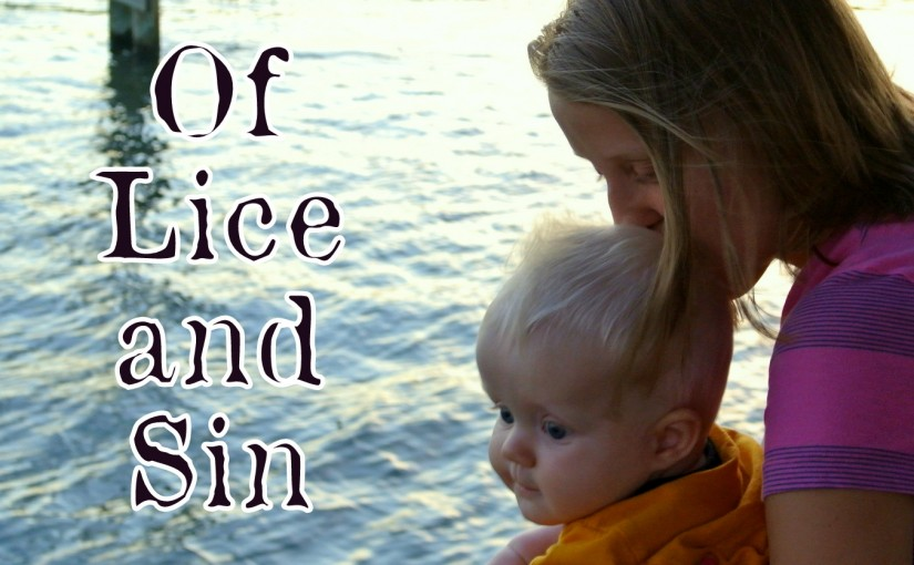 Of Lice and Sin