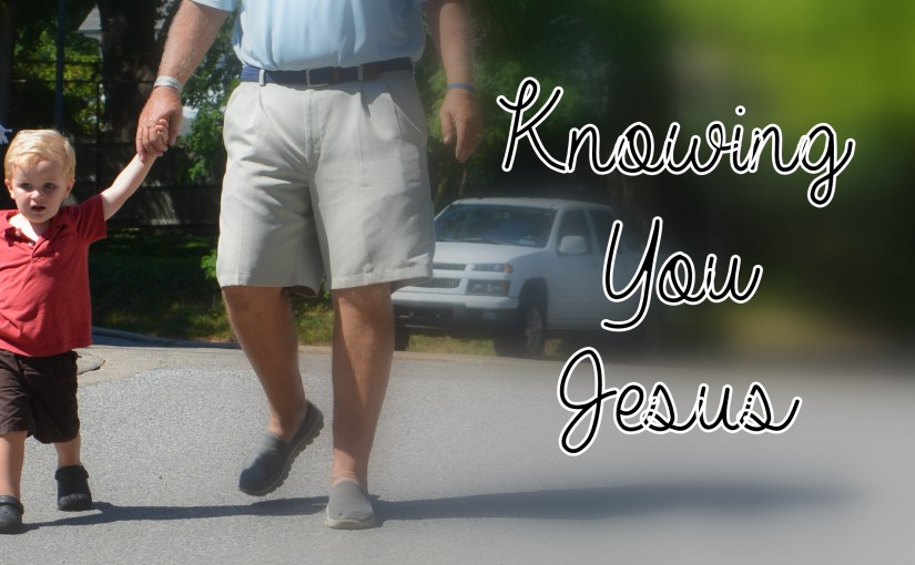 Knowing You Jesus
